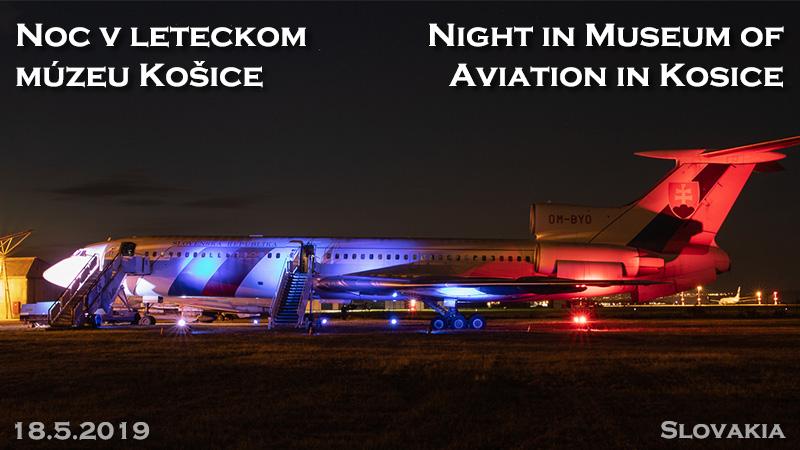 Noc v leteckom múzeu Košice 2019